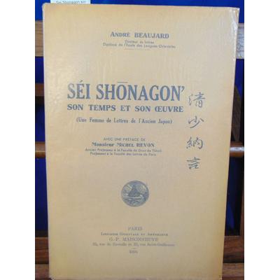 Beaujard André : Sei Shonagon son temps et son oeuvre...