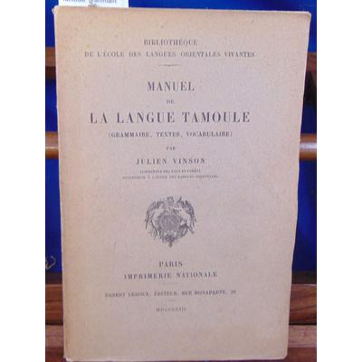 vinson Julien : Manuel de la langue Tamoule. grammaire, texte, vocabulaire ...