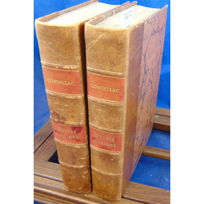 Condillac Etienne bonnot : Oeuvres choisies (2 volumes)...