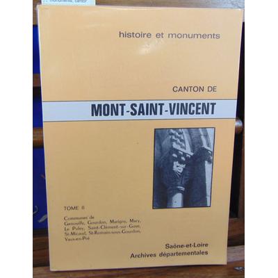 collectif  : histoire et monuments, canton de mon-saint-Vincent. tome 2 : Genouilly, gourdon, marigny, mary...