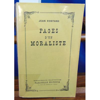 Rostand Jean : Pages d'un moraliste...