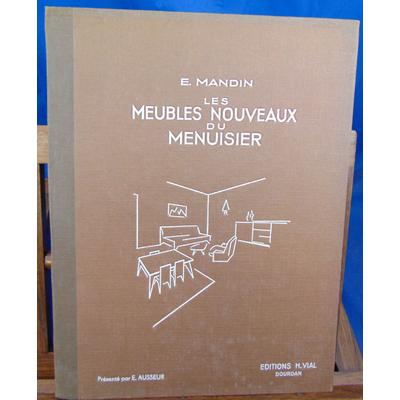Mandin E : Les meubles nouveaux du menuisier...
