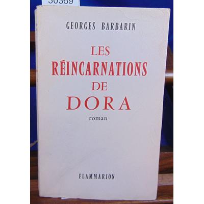 Barbarin Georges : Les réincarnations de Dora...
