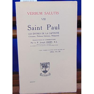 Huby joseph : Saint Paul. Les Épîtres de la captivité Colossiens, Philémon, Ephésiens, Philippiens...