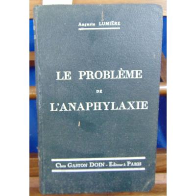 Lumière auguste : Le probleme de l'anaphylaxie (avec un envoi de l'auteur)...