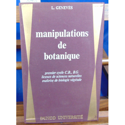 Geneves Louis : Manipulations de botanique...