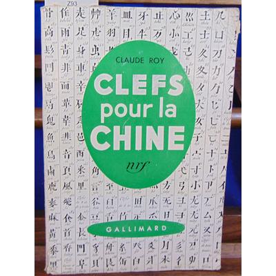 Roy claude : Clefs pour la chine...