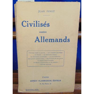 Finot Jean : Civilisés contre Allemands...