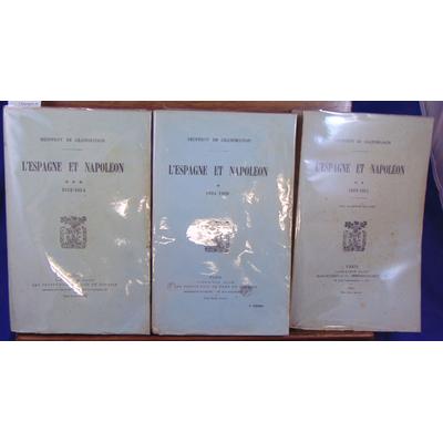 Grandmaison Geoffroy de : L'Espagne et Napoléon. 3 vol. 1809-1814...
