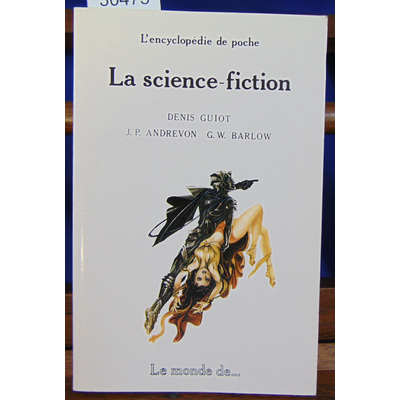 Guiot Denis : La Science Fiction...