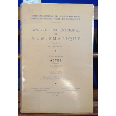 Babelon Jean : Congrès international de numismatique juillet 1953...