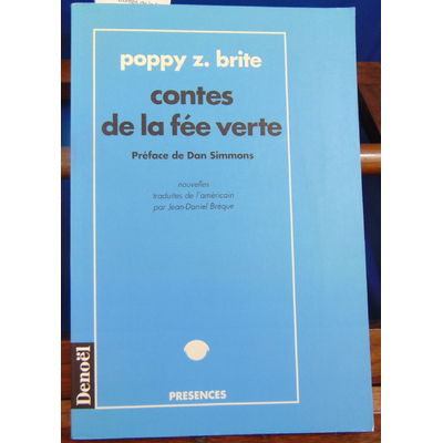 Brite Poppy Z : Contes de la fée verte ...