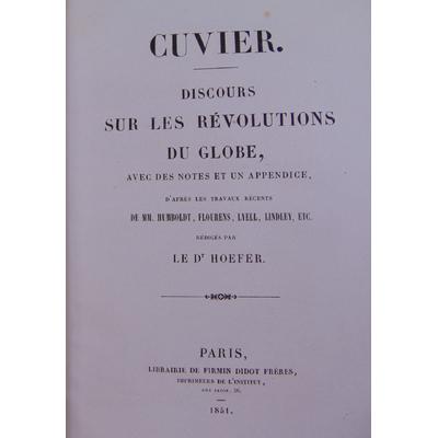 Cuvier Georges : Discours sur la révolution du globe avec des notes et un appendice d'après les travaux récent