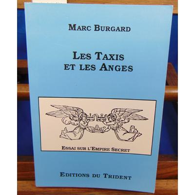 Burgard Marc : Les taxis et les anges...