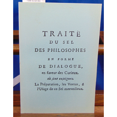 Crom Le : Traité du sel des Philosophes ...