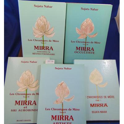 Nahar Sujata : Les chroniques de Mère. Tomes 1-2-3-4-5...