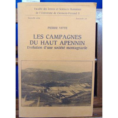 Vitte Pierre : Les campagnes du haut Apennin, evolution d'une societe montagnarde...