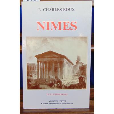 Charles-Roux  : Nimes...