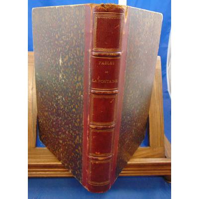 : Fables de la Fontaine précédées d'une notice sur sa vie et son œuvre par A.Morel....