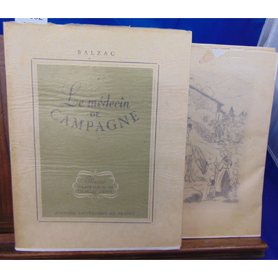 Balzac Honoré de : Le médecin de campagne. Illustré d'eaux-fortes de Charles Genty...
