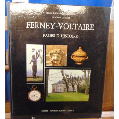 Collectif  : Ferney - Voltaire Pages d'histoire...