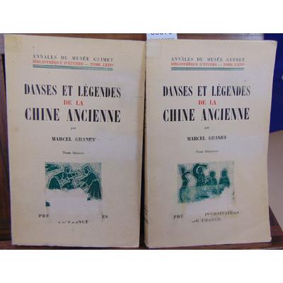 Granet Marcel : Danses et légendes de la Chine Ancienne. tome 1 et 2...