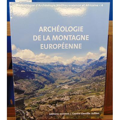 Tzortzis Stéfan : Archéologie de la montagne européenne ...