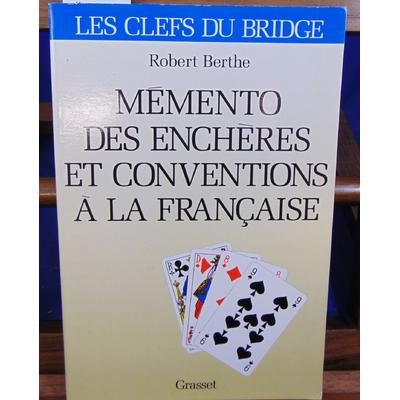 Berthe Robert : Mémento enchères - Conventions à la française ...