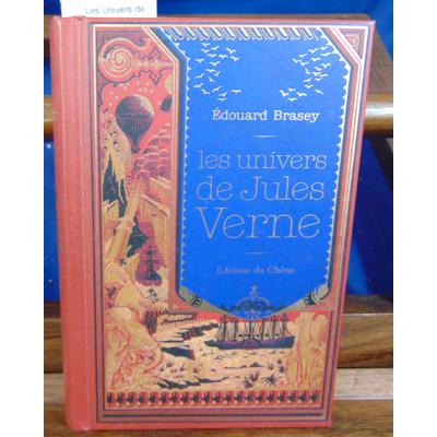 Brasey Edouard : Les Univers de Jules Verne ...