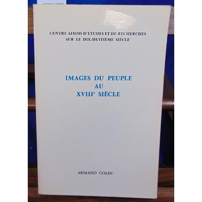 Collectif  : Images du peuple au XVIIIe siècle...