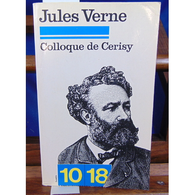 collectif  : Jules Verne Colloque de Cérisy...