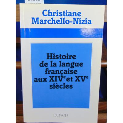 Marchello  : Histoire de la langue française aux XIVe et XVe siècles...
