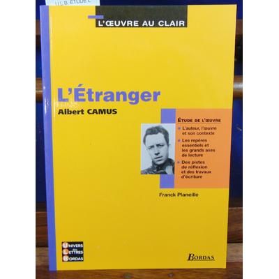 Camus Albert : U.L.B. ETUDE L' ETRANGER ...