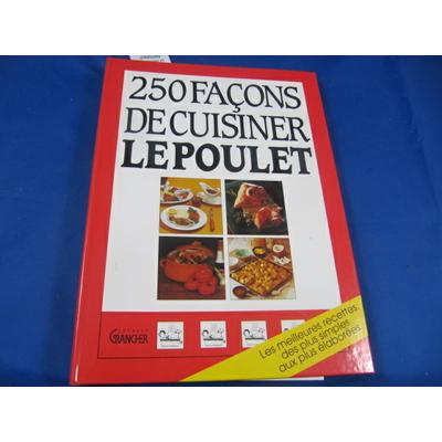 Mongeot : 250 façons de cuisiner le poulet ...