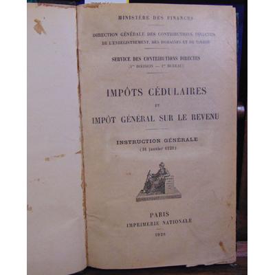 collectif  : impot cédulaire et impot générale sur le revenu . 1928...