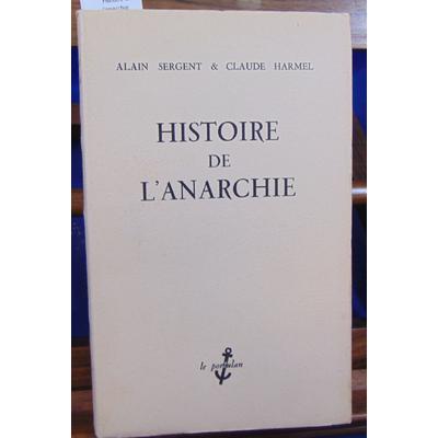 Sergent  : Histoire de l'anarchie...