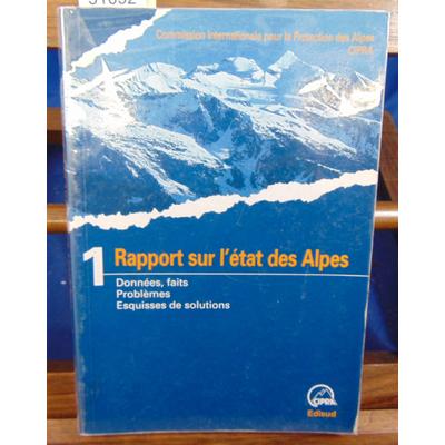 CIPRA  : Premier rapport, état des Alpes...