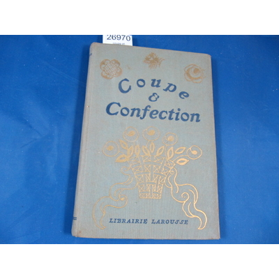 Taphoureau-Launay : coupe et confection...