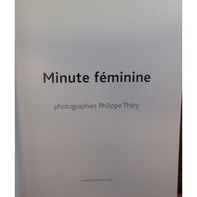 Théry Philippe : Minute féminine...