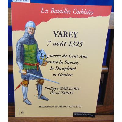 Gaillard Philippe : La bataille de Varey : 7 août 1325 ...
