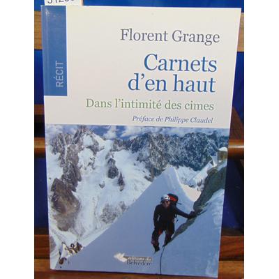 Grange Florent : Carnets d'en Haut ...