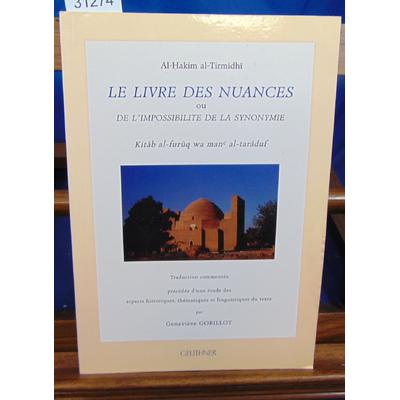 Al-Tirmidhî Al-Hakim : Le Livre des nuances : Ou de l'impossibilité de la synonymie...