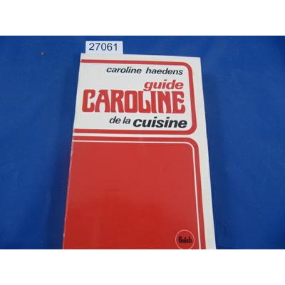 Haedens : guide Caroline...