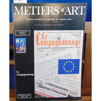 collectif  : Revue Métiers d'art N°35 : le Compagnonnage...