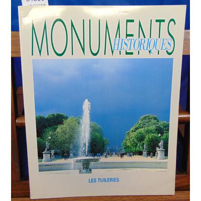 collectif  : Les monuments historiques : Les tuileries N°177 - nov 1991...