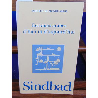 collectif  : Ecrivains arabes d'hier et d'aujourd'hui ...
