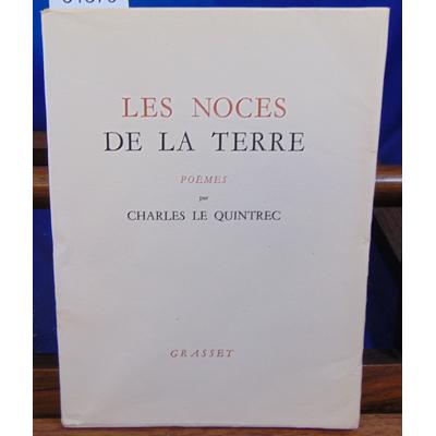 Quintrec Charles Le : Les noces de la terre...