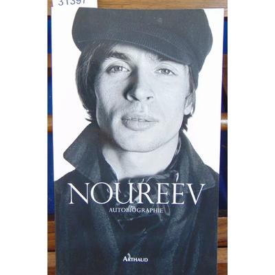 Noureev Rudolf : Noureev : Autobiographie...