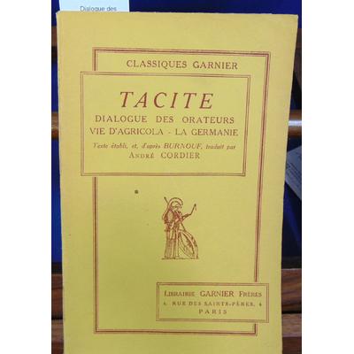 Tacite  : Dialogue des orateurs VIe d'Agriola, La Germaine...