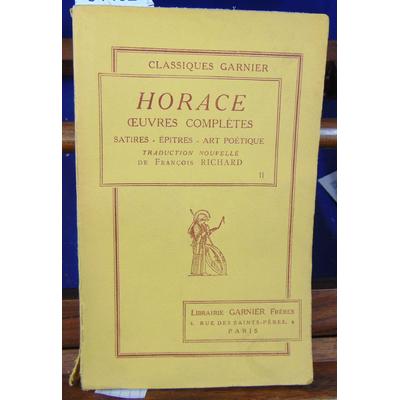 Horace  : Oeuvres complètes II satires épîtres art poétique...